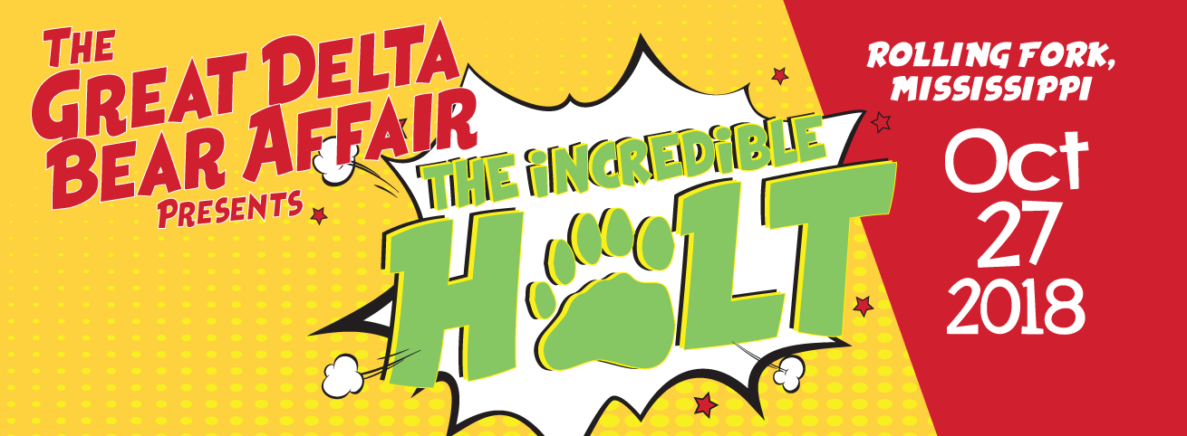 The Great Delta Bear Affair Presents The Incredible Holt