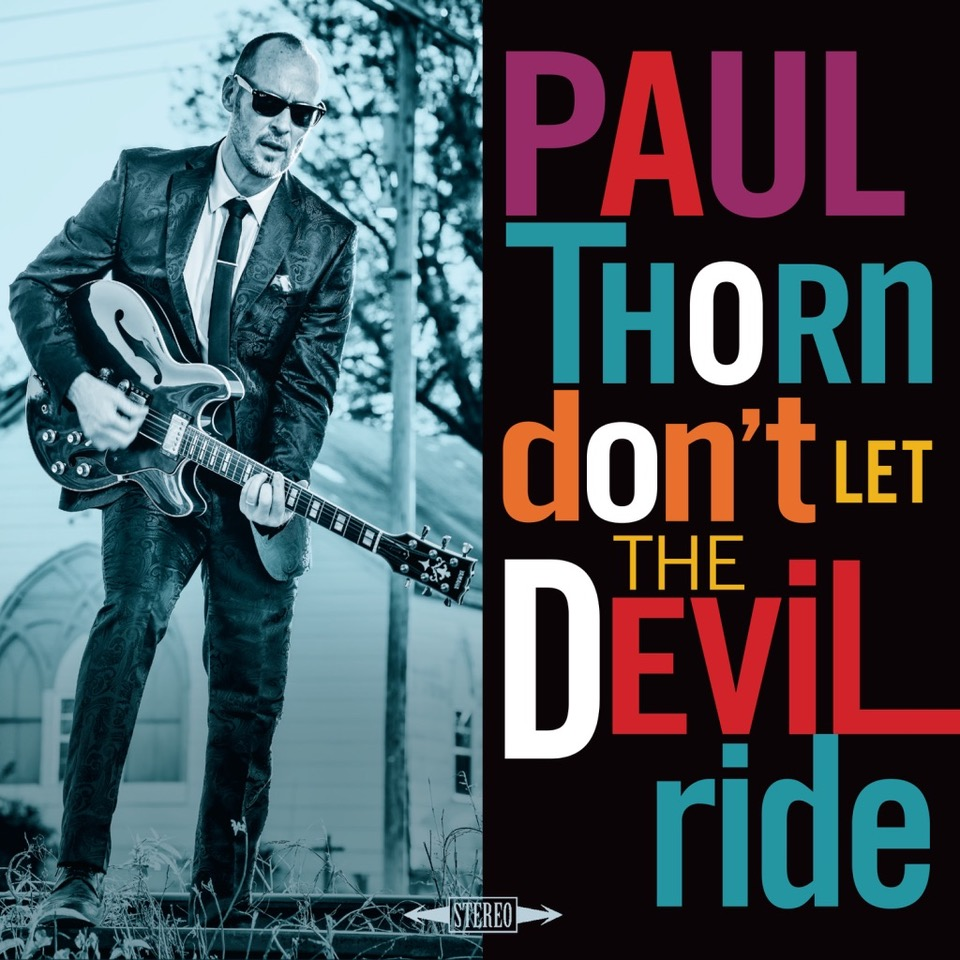 Paul Thorn's Don't Let the Devil Ride Cover